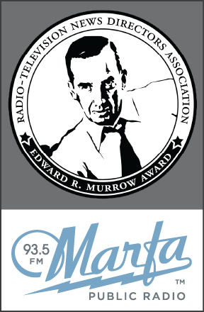 Murrow Award Marfa Public Radio
