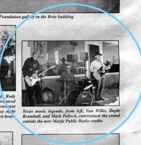 Van Wilks, Doyle Bramhall, and Mark Pollock play in front of what would later become the first location of Marfa Public Radio, October 2005 (via Big Bend Sentinel)